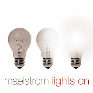 Maelstrom - Lights On (2009)