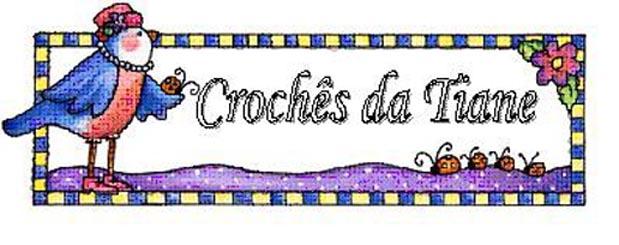 Crochês da Tiane