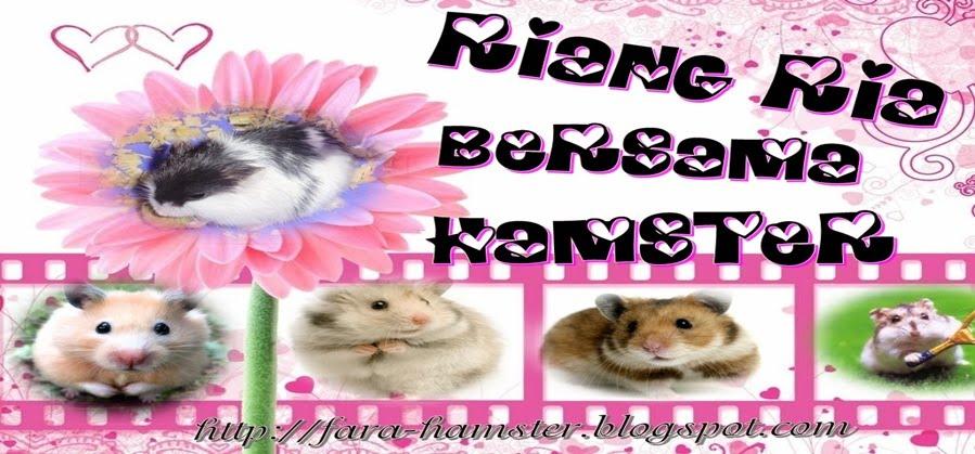 Riang Ria Bersama Hamster