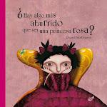 ¿ Hay algo más aburrido que ser una princesa rosa?