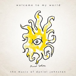 http://4.bp.blogspot.com/_Uxg-z1DnraA/S9bnQE1bDkI/AAAAAAAAC6I/HFVRzIWwJkg/s1600/01-daniel-johnston-welcome-to-my-world.jpg
