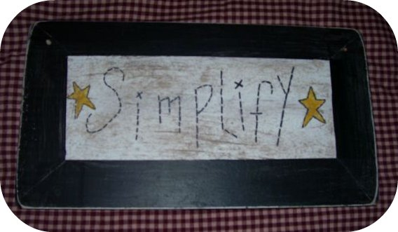 "SIMPLIFY STITCHERY SIGN $8.00 6""x18"""