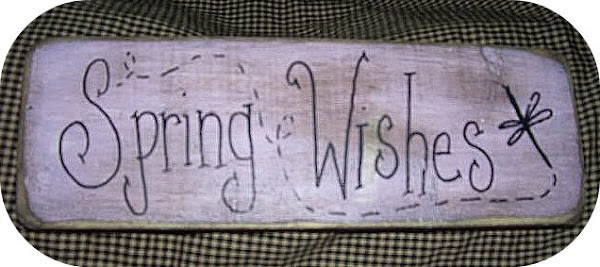 Spring Wishes Sign $8.00