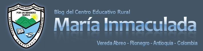 """CENTRO EDUCATIVO RURAL """"MARÍA INMACULADA"""""""