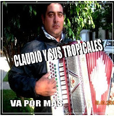 CLAUDIO Y SUS TROPICALES