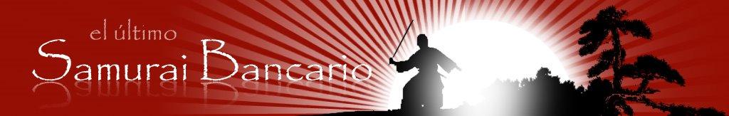 El último samurai bancario