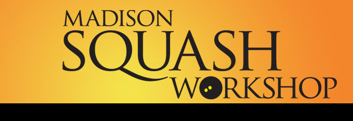 Madison Squash Workshop News