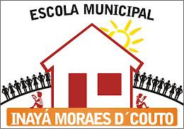 Escola Municipal Inayá Moraes D' Couto