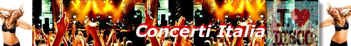 Concerti in Italia