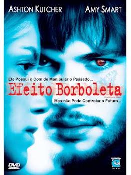 Baixar Filme Efeito Borboleta (Dual Audio) Gratis suspense ficcao cientifica e ashton kutcher 2004