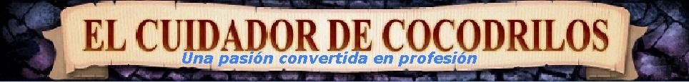 EL CUIDADOR DE COCODRILOS