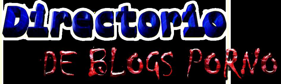 Directorio de blogs porno