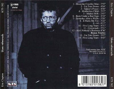 Ce que vous écoutez  là tout de suite - Page 23 Eric+Clapton+-+Blues+Rehearsals+kts+1994+Back