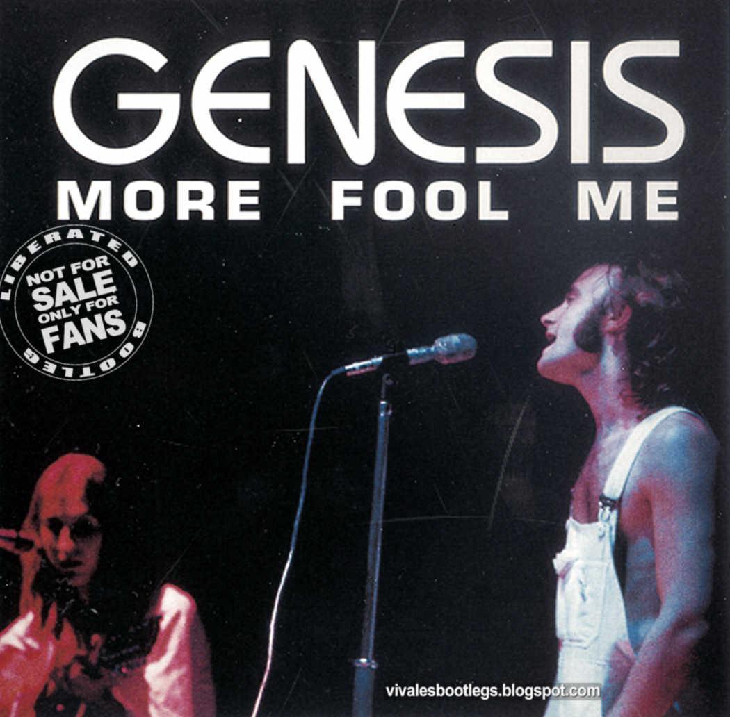 http://4.bp.blogspot.com/_VIt42ZwDrR4/TF0Thfbj01I/AAAAAAAAD7U/4nr7ji0FUZ4/s1600/genesis+more+fool+me+front.jpg