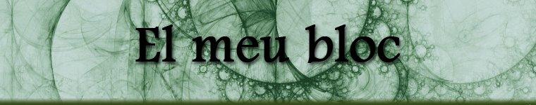 El meu bloc