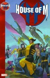 HOUSE OF M - El Universo Marvel como siempre lo quisiste ver..