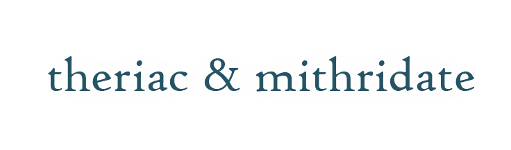 theriac & mithridate