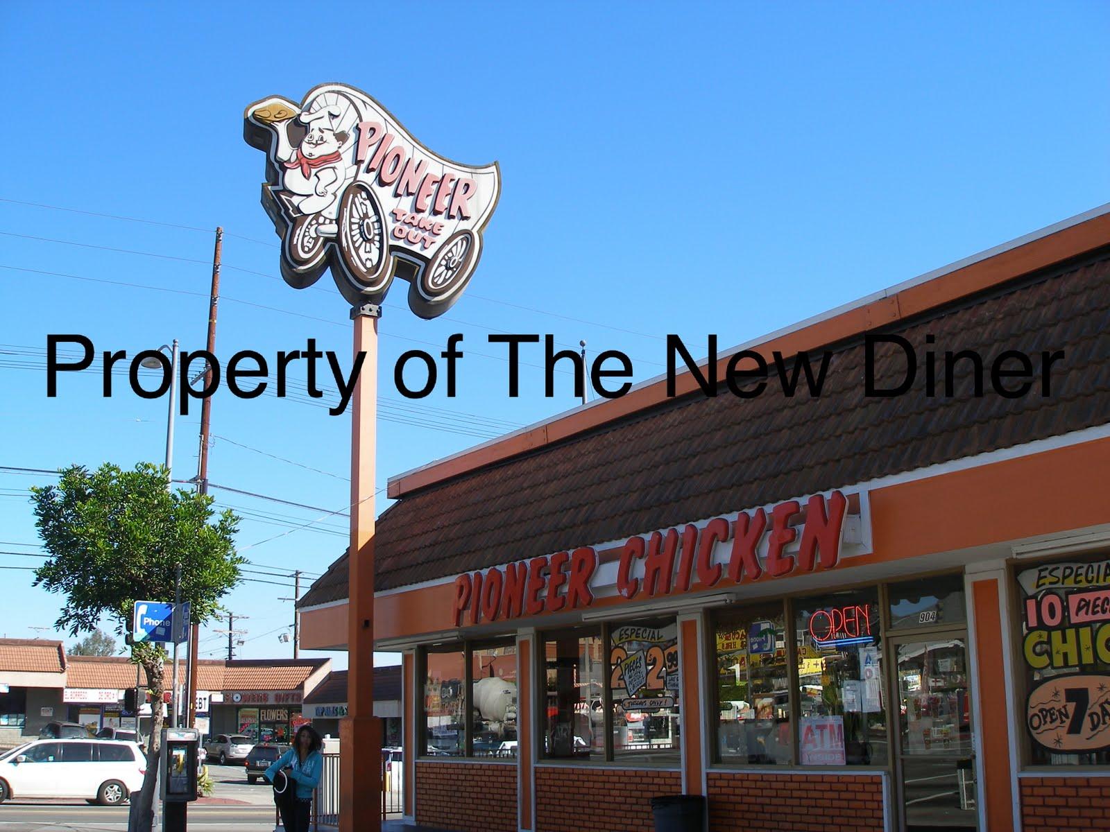The New Diner: Pioneer Chicken- Soto St.