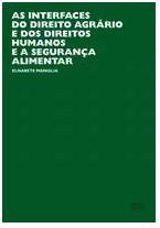 Livro: As Interfaces do Direitp Agrário e dos Direitos Humanos e a Segurança Alimentar