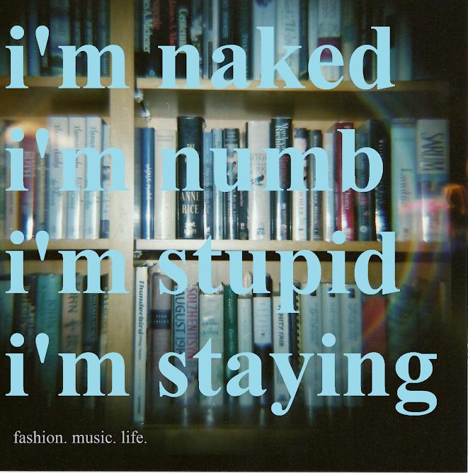 I'm naked, I'm numb