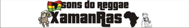 XamanRas, sons do reggae