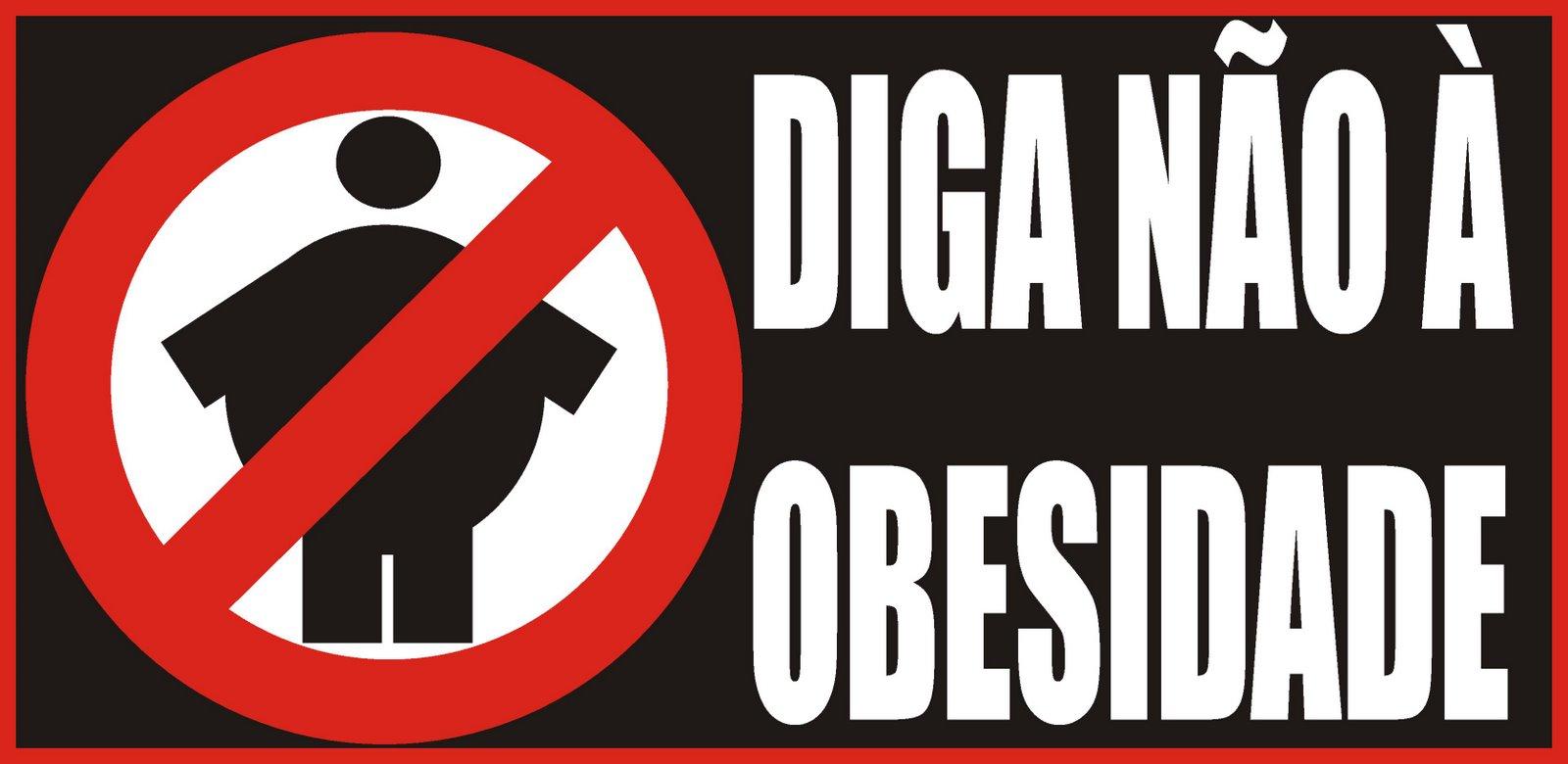 Diga Não à Obesidade