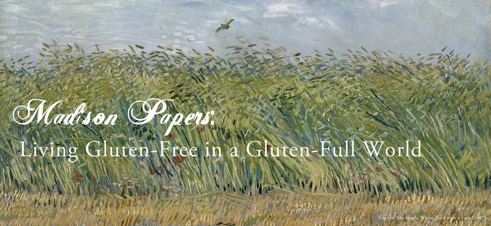 Madison Papers:                                           Living Gluten-Free in a Gluten-Full World