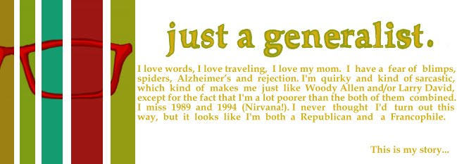 ...Just a Generalist...