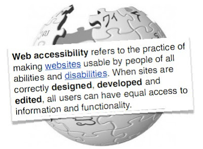 Web toegankelijkheid verwijst naar het toegankelijk maken van websites voor iedereen met beperkingen. Wanneer websites correct zijn ontworpen, ontwikkelt en aangepast worden, is de toegankelijkheid voor alle gebruikers hetzelfde.