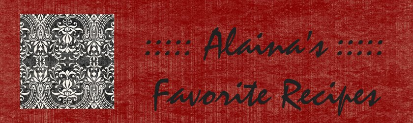 Alaina's Favorite Recipes