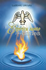 EL ESPIRITU SANTO Y SUS DONES