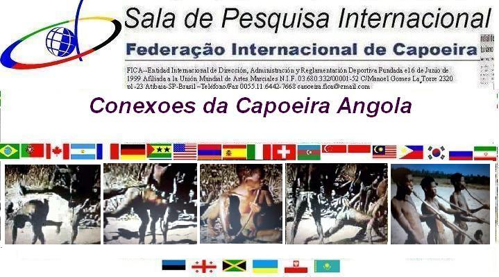Conexoes da Capoeira Angola