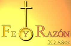 """10º aniversario de """"Fe y Razón"""""""