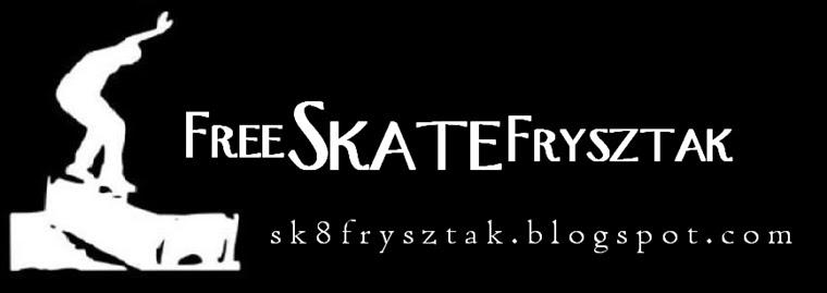 FreeSkateFrysztak