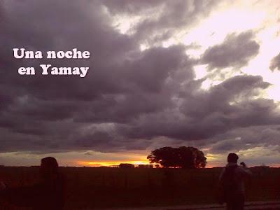 Una noche en Yamay