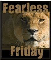 Fearless Fridays