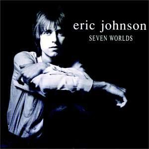 canto dos autores: Eric johnson - 1978 - Seven Worlds