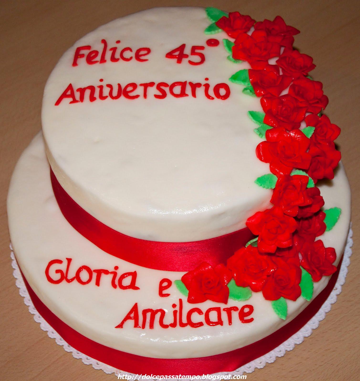dolce passa tempo torta 45 anni di matrimonio