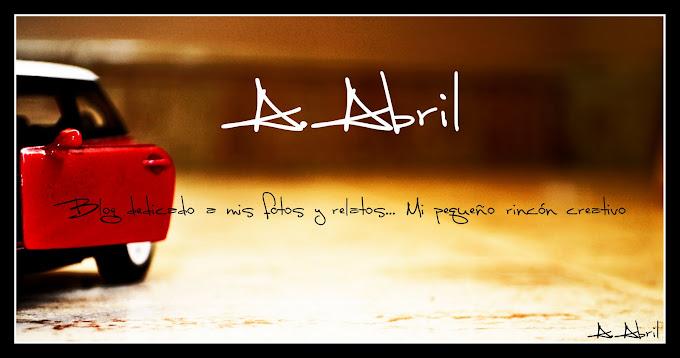 A.Abril (Fotografía y algo más)