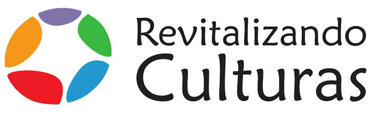 Revitalizando Culturas