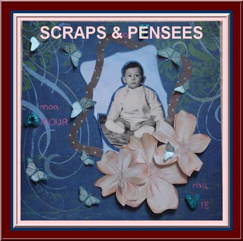 SCRAPS &  PENSEES
