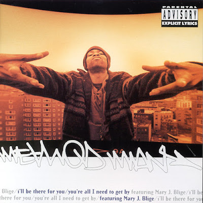 Method Man - I'll Be There For You/You're All I Need To Get By [CDS] (1995)