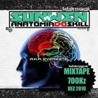 Sun Wen - Mixtape Anatomia do Skill [Promo]