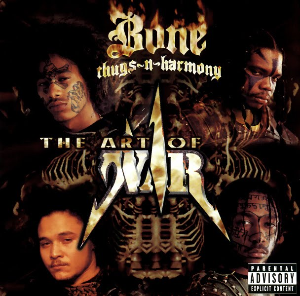 Bone Thugs N Harmony Art of War