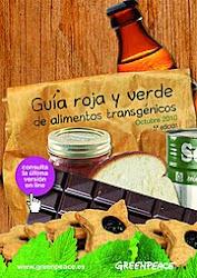 GUÍA VERDE Y ROJA DE TRANSGÉNICOS DE GREENPEACE