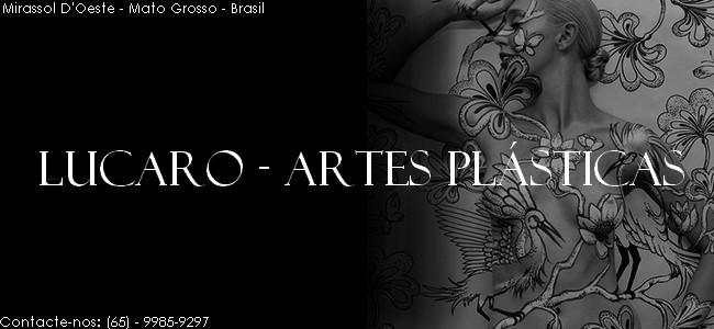 Lucaro - Artes Plásticas