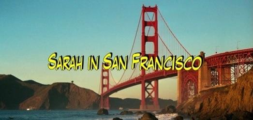 Sarah in San Francisco