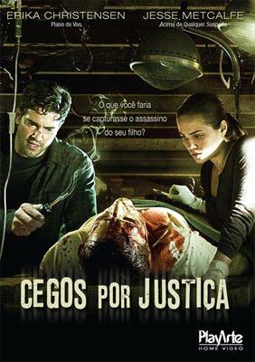 Cegos Por Justiça – Dublado – 2010