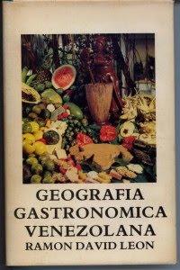 Odisea culinaria geograf a gastron mica de venezuela for Terminologia gastronomica pdf