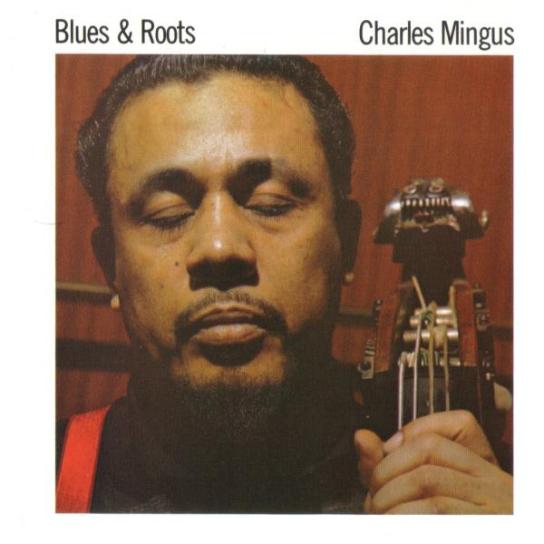charles mingus - blues & roots (sleeve art)